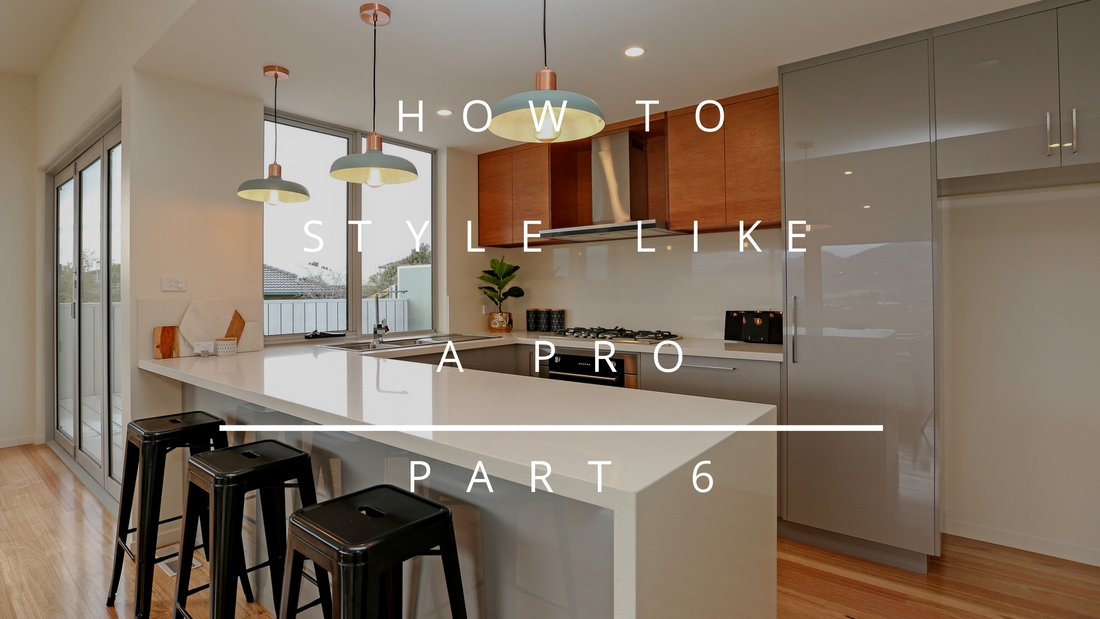 HOW TO STYLE LIKE A PRO PART 6 - KITCHENS AND BATHROOMS